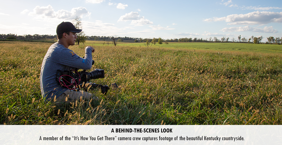 "A member of the ""It's How You Get There"" camera crew captures footage of the beautiful Kentucky countryside."