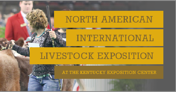 North American International Livestock Exposition Approved to Hold 2020 Show