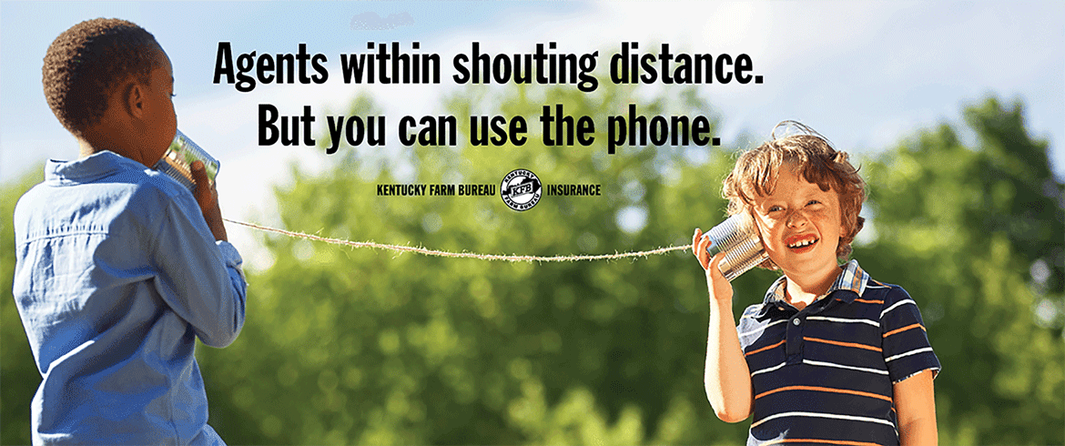 Kentucky Farm Bureau Insurance: Agents within shouting distance, but you can use the phone.